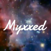 Myxxed